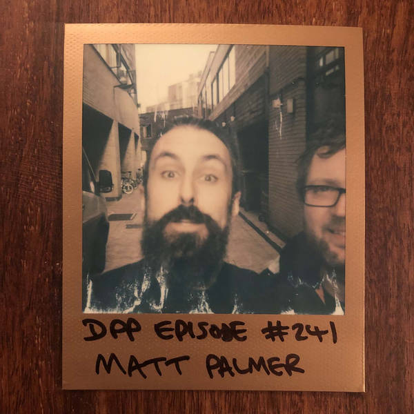 Matt Palmer - Distraction Pieces Podcast with Scroobius Pip #241
