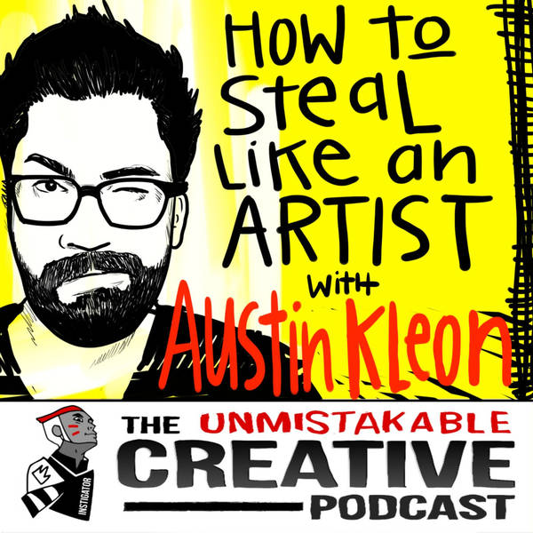 Best of: How to Steal Like an Artist with Austin Kleon
