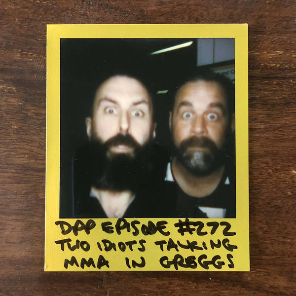 Two idiots talking MMA in Greggs • Distraction Pieces Podcast with Scroobius Pip #272