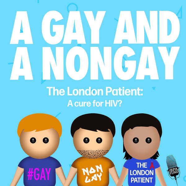 The London Patient: A Cure for HIV? Part 2