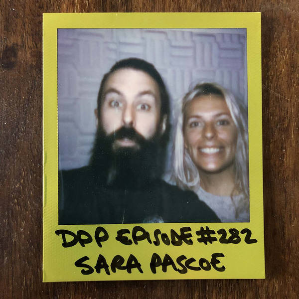 Sara Pascoe • Distraction Pieces Podcast with Scroobius Pip #282