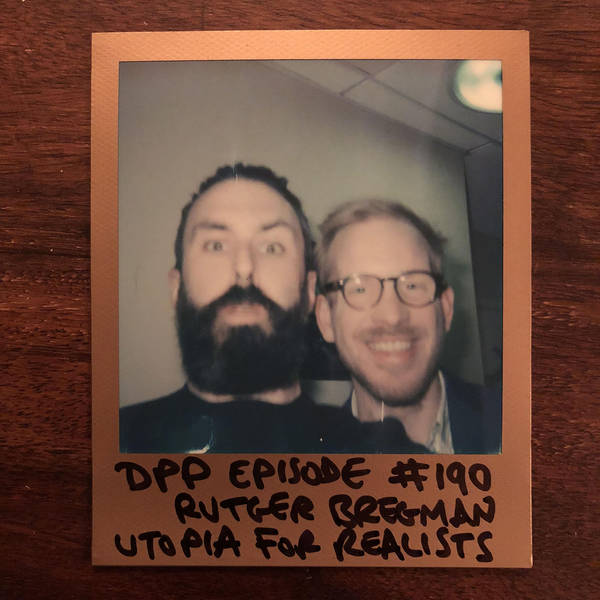 Rutger Bregman - Distraction Pieces Podcast with Scroobius Pip #190