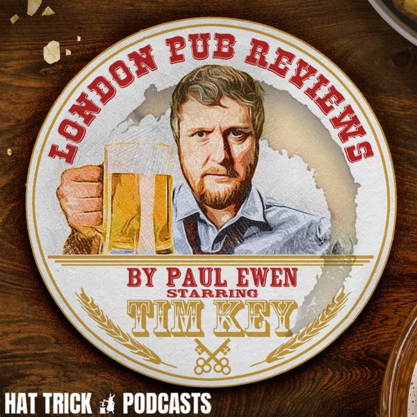 LONDON PUB REVIEWS (feat. Tim Key) image