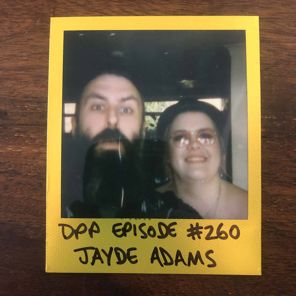 Jayde Adams • Distraction Pieces Podcast with Scroobius Pip #260