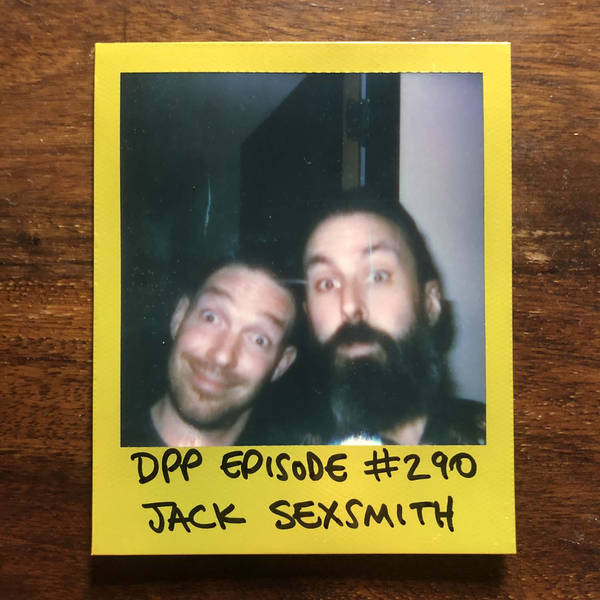 Jack Sexsmith (part 2/2) • Distraction Pieces Podcast with Scroobius Pip #290