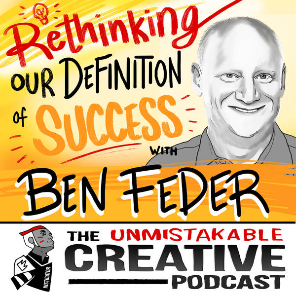 Ben Feder: Rethinking Our Definition of Success