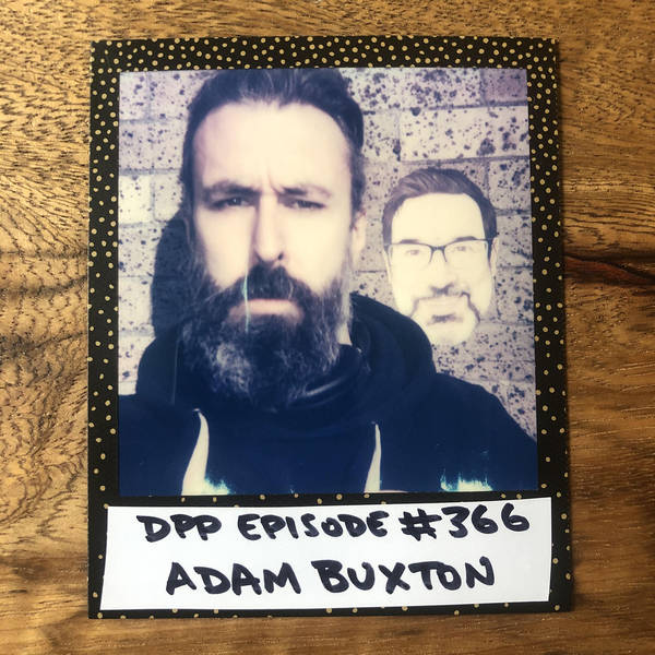 Adam Buxton (Mk 2) •Distraction Pieces Podcast with Scroobius Pip #366