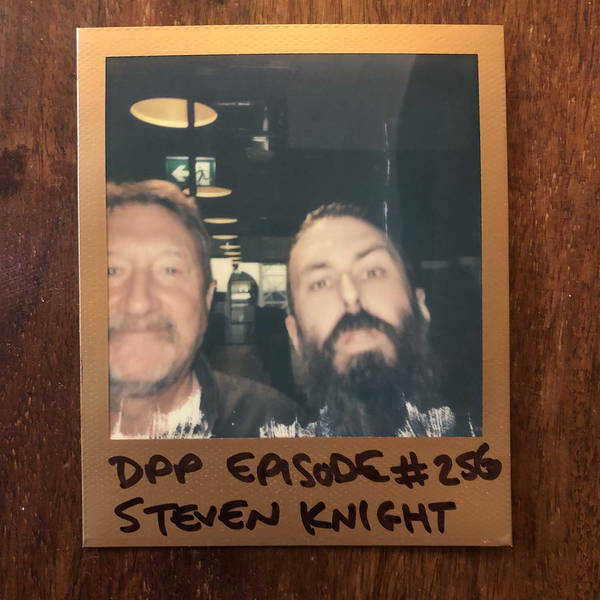 Steven Knight - Distraction Pieces Podcast with Scroobius Pip #256