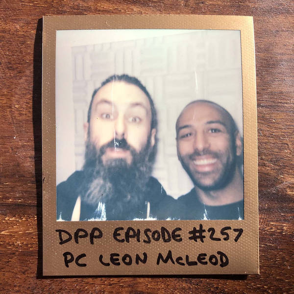 PC Leon McLeod • Distraction Pieces Podcast with Scroobius Pip #257