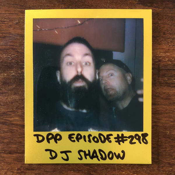 DJ Shadow • Distraction Pieces Podcast with Scroobius Pip #298