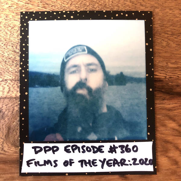 Films Of The Year: 2020 •Distraction Pieces Podcast with Scroobius Pip #360