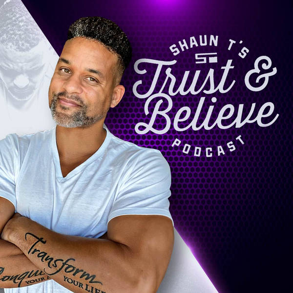 Trust and Believe with Shaun T image
