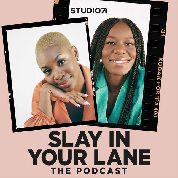 Slay In Your Lane: The Podcast image