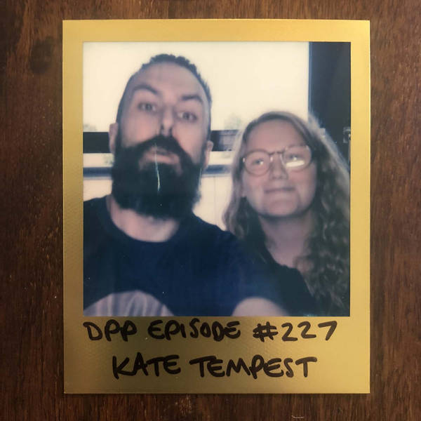 Kate Tempest - Distraction Pieces Podcast with Scroobius Pip #227