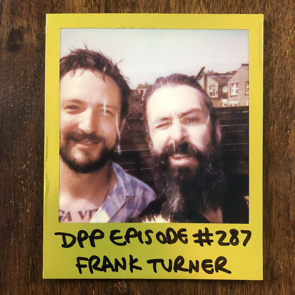 Frank Turner • Distraction Pieces Podcast with Scroobius Pip #287