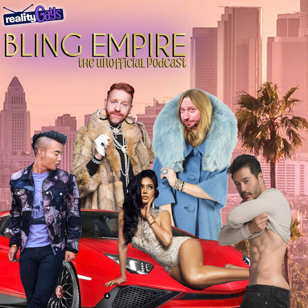 BONUS: Comedian and Writer MELANIE MARAS talks with us about BLING EMPIRE!