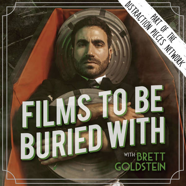 Films To Be Buried With with Brett Goldstein image