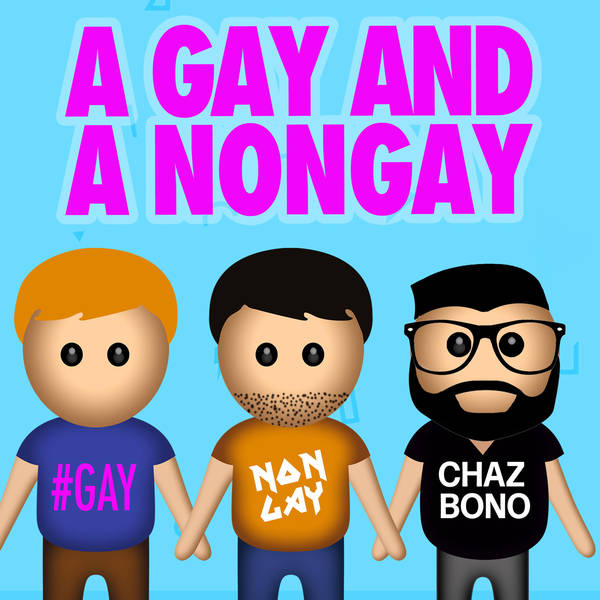Chaz Bono on A Gay and A NonGay