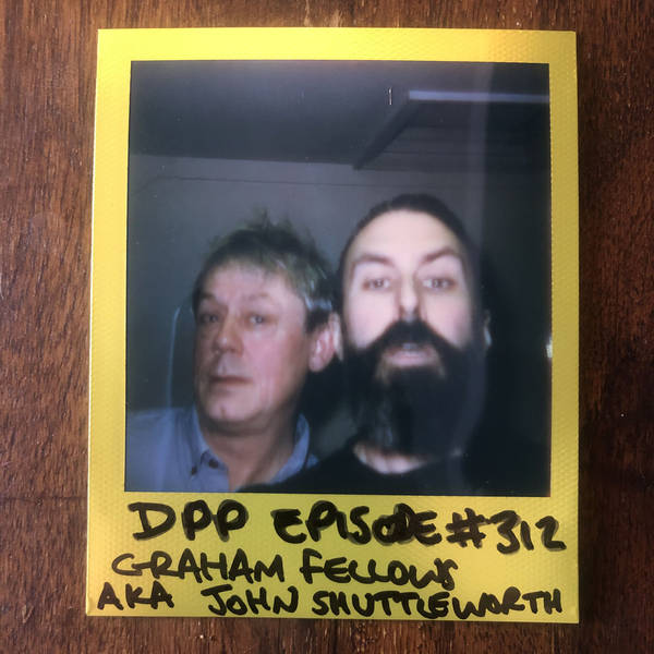 Graham Fellows aka John Shuttleworth • Distraction Pieces Podcast with Scroobius Pip #312