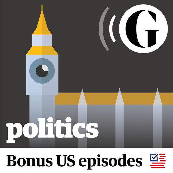 The Guardian UK: Politics Weekly image