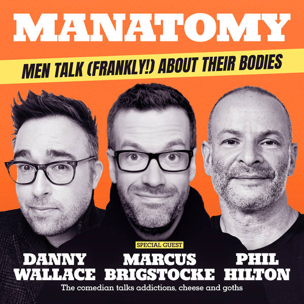 """MARCUS BRIGSTOCKE: """"My foreskin is somewhere in Guildford."""""""