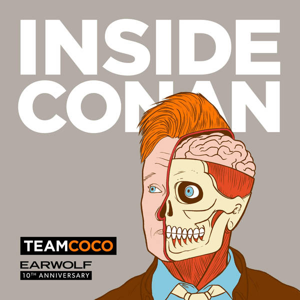 Inside Conan: An Important Hollywood Podcast image