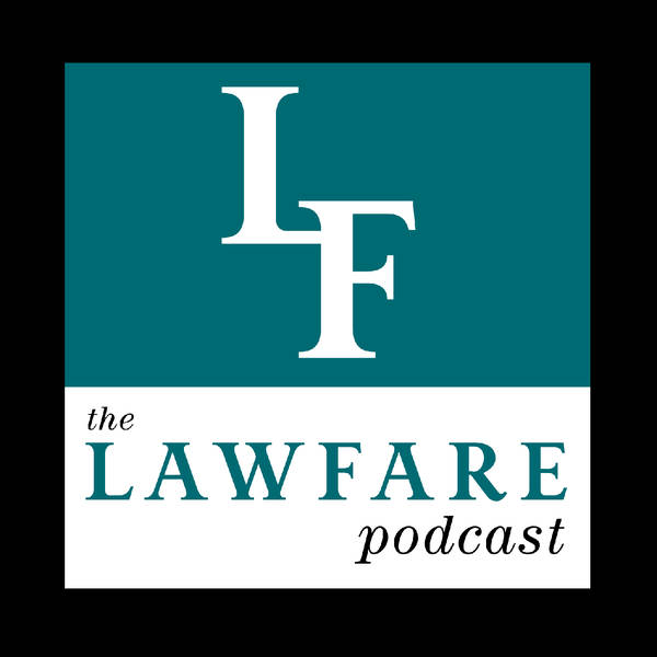 The Lawfare Podcast image