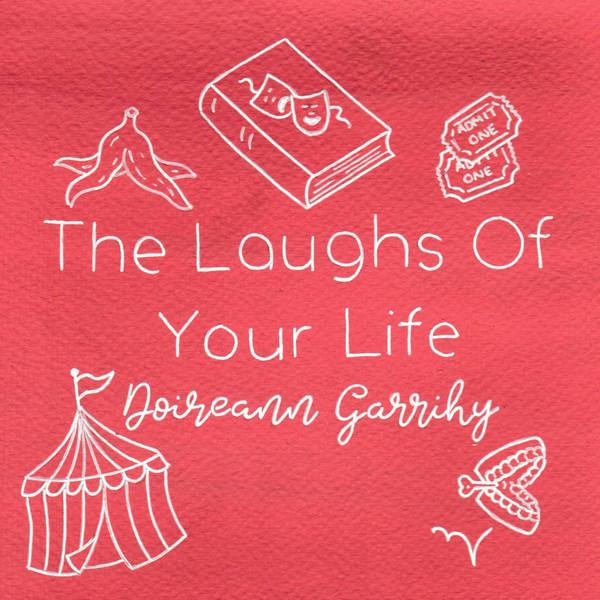 The Laughs Of Your Life with Doireann Garrihy image