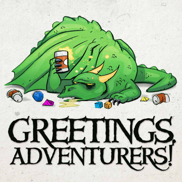 Greetings Adventurers - Dungeons and Dragons 5e Actual Play image