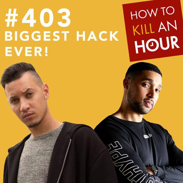 403 Biggest Hack Ever