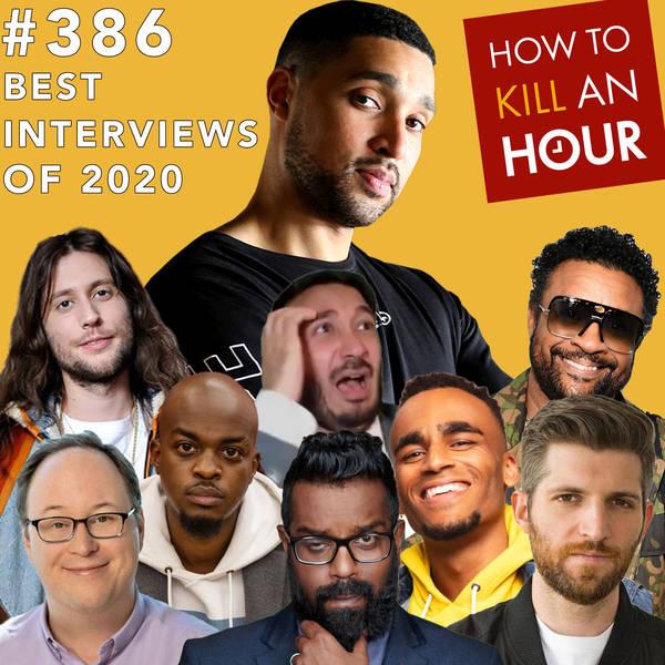 386 Best Interviews of 2020 Part 2