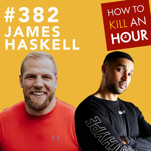 382 What A Flanker! w/James Haskell