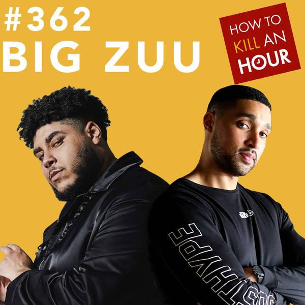 362 Big Zuu's BIG eats!!
