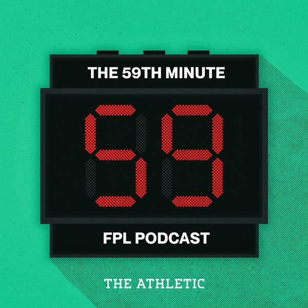 The 59th Minute FPL Podcast image