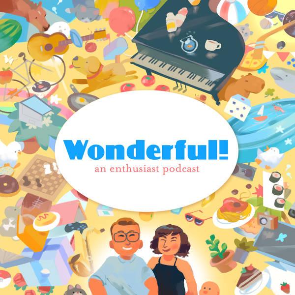 Wonderful! Ep. 16: Greg Claus