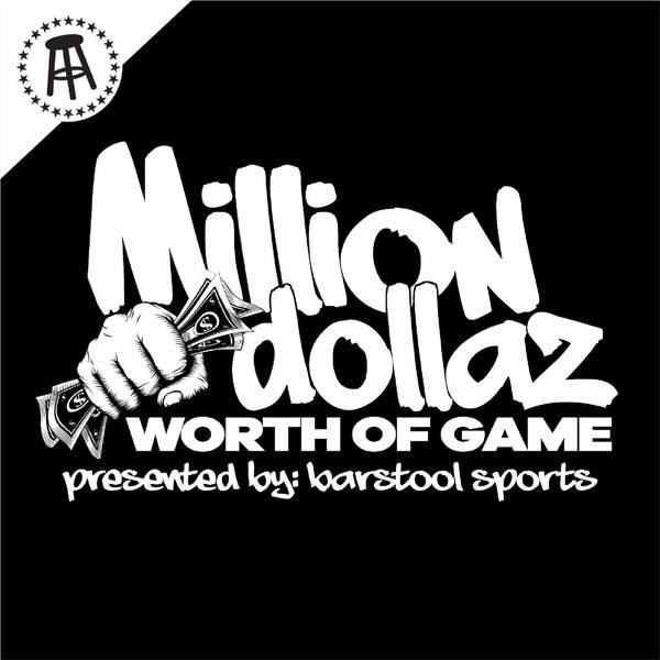 "MILLION DOLLAZ WORTH OF GAME EP: 53 ""CORONAVIRUS, JAIL TIME + BLACK & MILDS"""