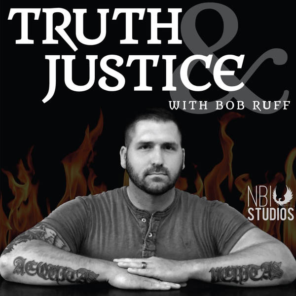 Truth & Justice with Bob Ruff image