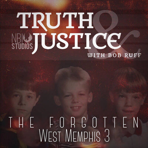 The Forgotten West Memphis Three - Truth & Justice