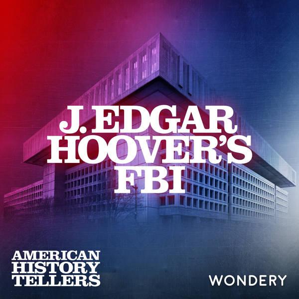 J. Edgar Hoover's FBI - Black Bag Job | 5