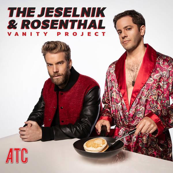 The Jeselnik & Rosenthal Vanity Project image