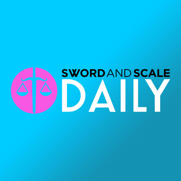 Sword and Scale Daily - Nov 11, 2019