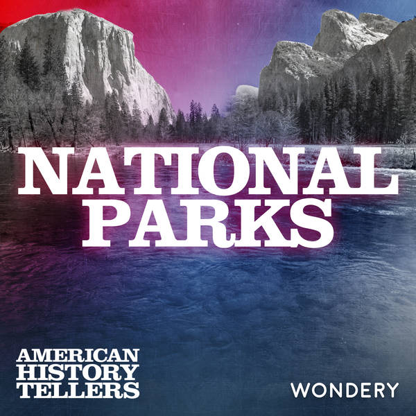 National Parks - Interview with Parks Superintendent Greg Dudgeon | 7