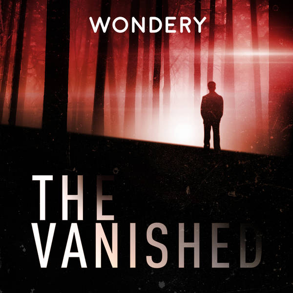 The Vanished Podcast image