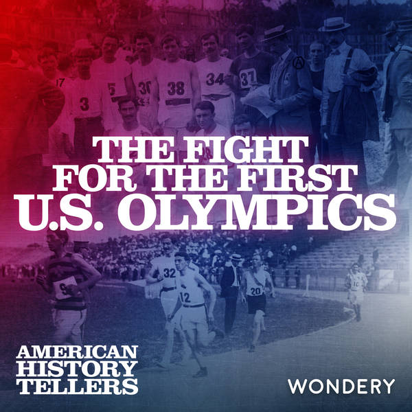 The Fight for the First U.S. Olympics | A Tale of Two Cities | 1