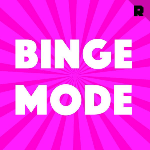 Binge Mode: Weekly image