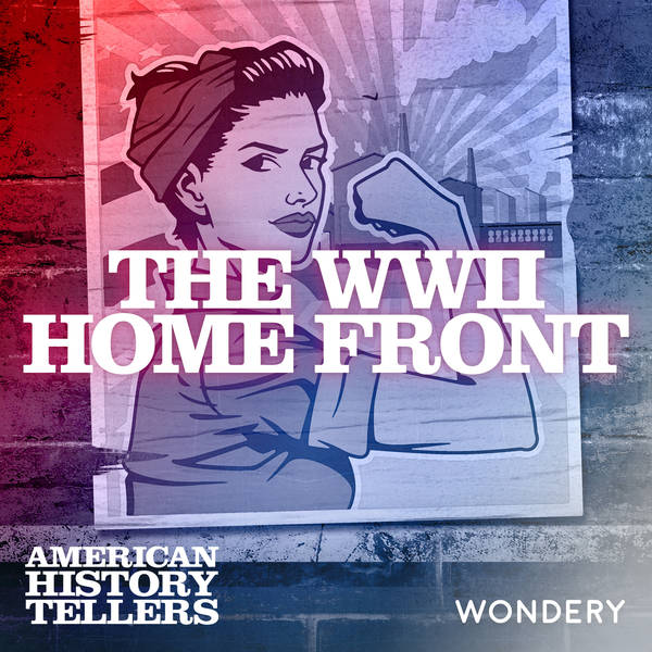 The WWII Home Front - Arsenal of Democracy | 1