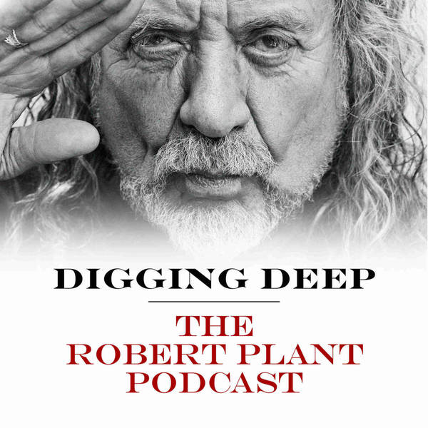 Digging Deep with Robert Plant image