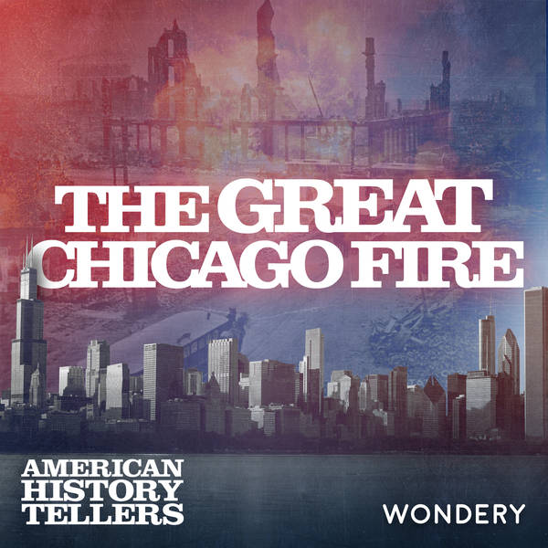 Great Chicago Fire | The Great Rebuilding | 3