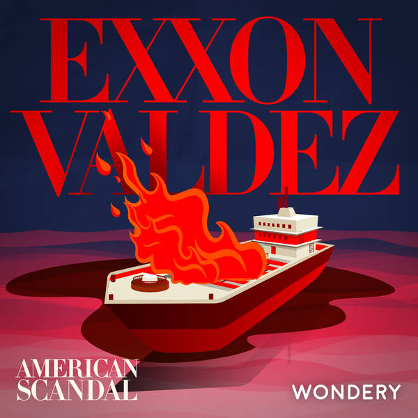 Encore: Exxon Valdez | The Mosquito Fleet | 2