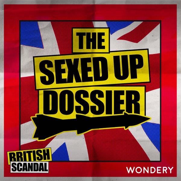 The Sexed Up Dossier | Harrowdown Hill | 2